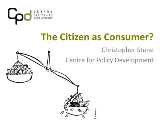 The Citizen as Consumer?