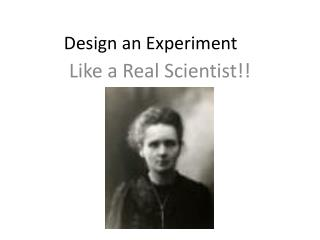 Design an Experiment