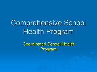 Comprehensive School Health Program