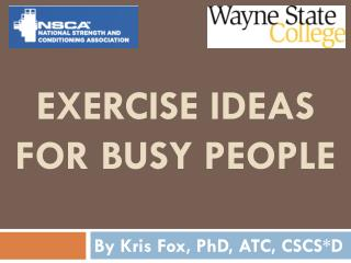 Exercise ideas  for busy people
