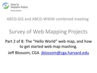 ABCD-GIS and ABCD-WWW combined meeting Survey  of Web Mapping  Projects