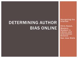 Determining author Bias Online
