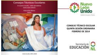 CONSEJO TÉCNICO ESCOLAR QUINTA SESIÓN ORDINARIA FEBRERO DE 2014