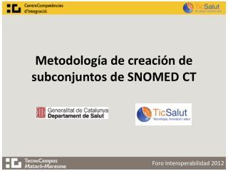 Metodología de creación de subconjuntos de SNOMED CT