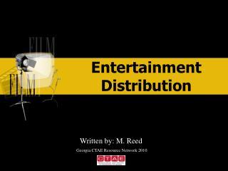 Entertainment Distribution