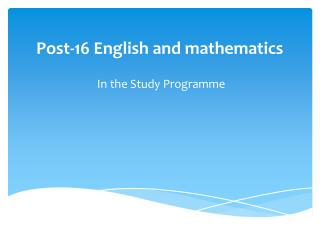Post-16 English and mathematics