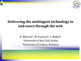 Delivering the multiagent technology to end-users through the web