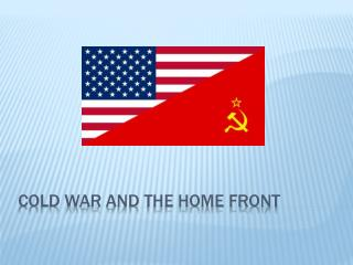Cold war and the home front