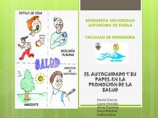 BENEMERITA UNIVERSIDAD AUTONOMA DE PUEBLA FACULTAD DE ENFERMERIA