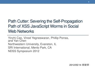 Path Cutter: Severing the Self-Propagation Path of XSS JavaScript Worms in Social Web Networks