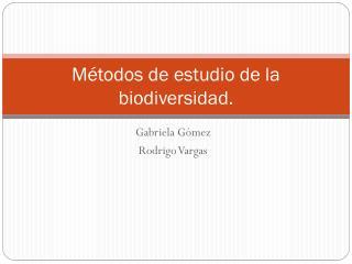 Métodos de estudio de la biodiversidad.