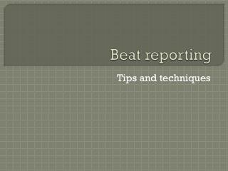 Beat reporting
