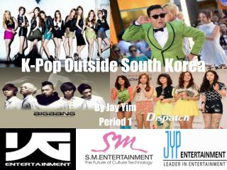 K-Pop Outside South Korea