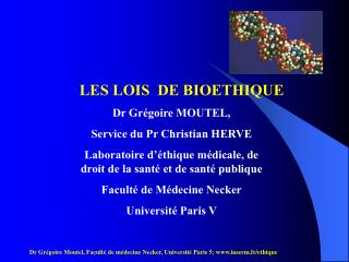 Dr Gr goire Moutel, Facult  de m decine Necker, Universit  Paris 5; inserm.fr