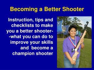 Becoming a Better Shooter