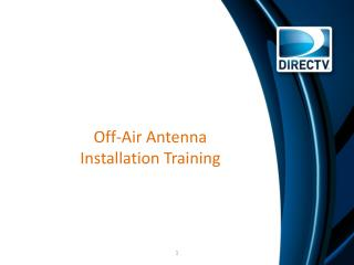 Off-Air Antenna  Installation Training
