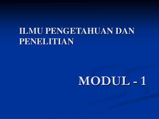MODUL - 1