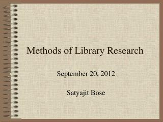 Methods of Library Research