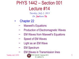 PHYS  1442  – Section  001 Lecture  #14