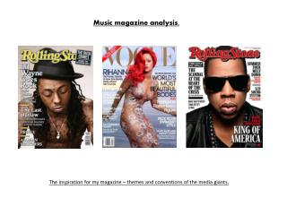Music magazine analysis.