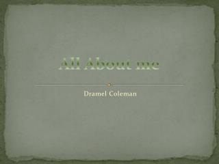 Dramel  Coleman