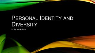 Personal Identity and Diversit y