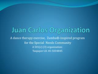 Juan Carlos Organization