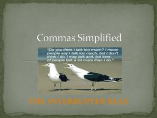 Commas Simplified