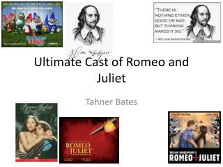 Ultimate Cast of Romeo and Juliet