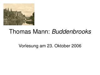 Thomas Mann: Buddenbrooks