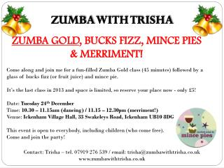 ZUMBA GOLD , BUCKS FIZZ, MINCE PIES & MERRIMENT!