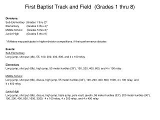 First Baptist Track and Field  (Grades  1  thru 8)