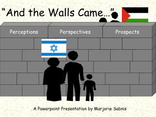And the Walls Came