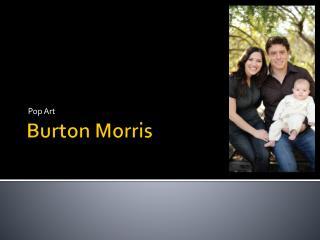 Burton Morris