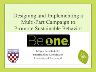 Designing and Implementing a Multi-Part Campaign to Promote Sustainable  Behavior