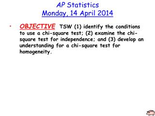 AP  Statistics Monday, 14 April 2014