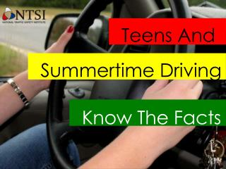 Teens Experience More Car Crashes in the Summer