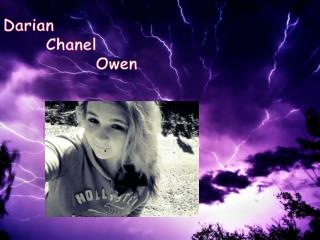Darian       Chanel              Owen