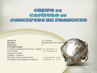GRUPO 12 CAPÍTULO  10 CONCEPTOS DE PRODUCTO