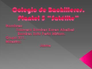 "Colegio de Bachilleres. Plantel 5 ""Satélite"""