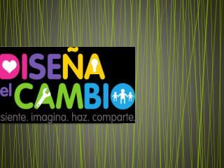DISEÑA EL CAMBIO PRIMERA ETAPA SIENTE  :
