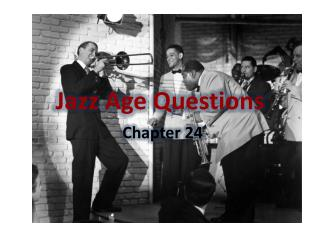 Jazz Age Questions