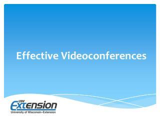 Effective Videoconferences