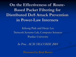 On the Effectiveness of Route-Based Packet Filtering for Distributed DoS Attack Prevention in Power-Law Internets