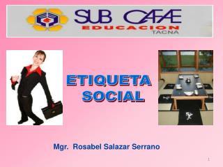 Mgr . Rosabel  Salazar Serrano