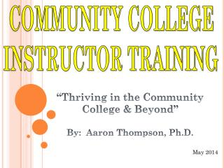 COMMUNITY COLLEGE INSTRUCTOR TRAINING