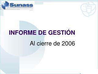 INFORME DE GESTI N