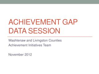 Achievement Gap Data Session