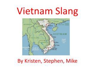 Vietnam Slang