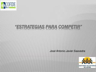 """Estrategias para Competir"""